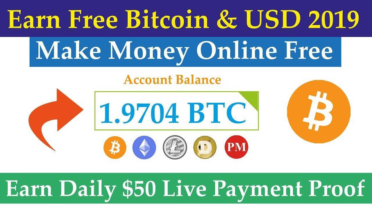 Earn Free Bitcoin Usd 2019 Earn Money Online Earn Daily 50 -