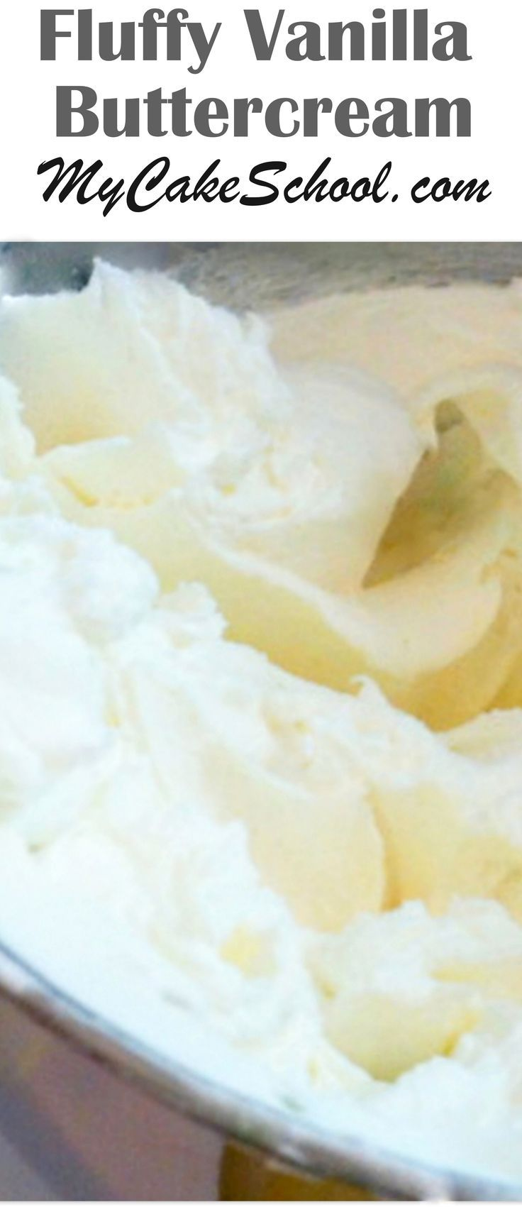Fluffy Vanilla Buttercream Recipe- MyCakeSchool.com