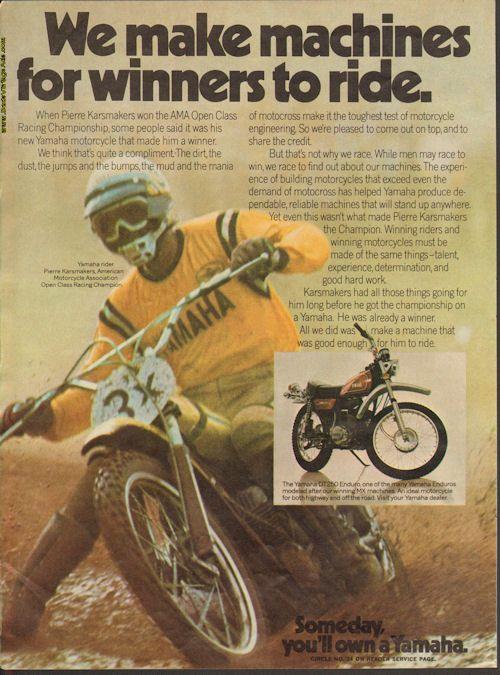 1974 Yamaha / Pierre Karsmakers - ''We make machines for winners to ride''