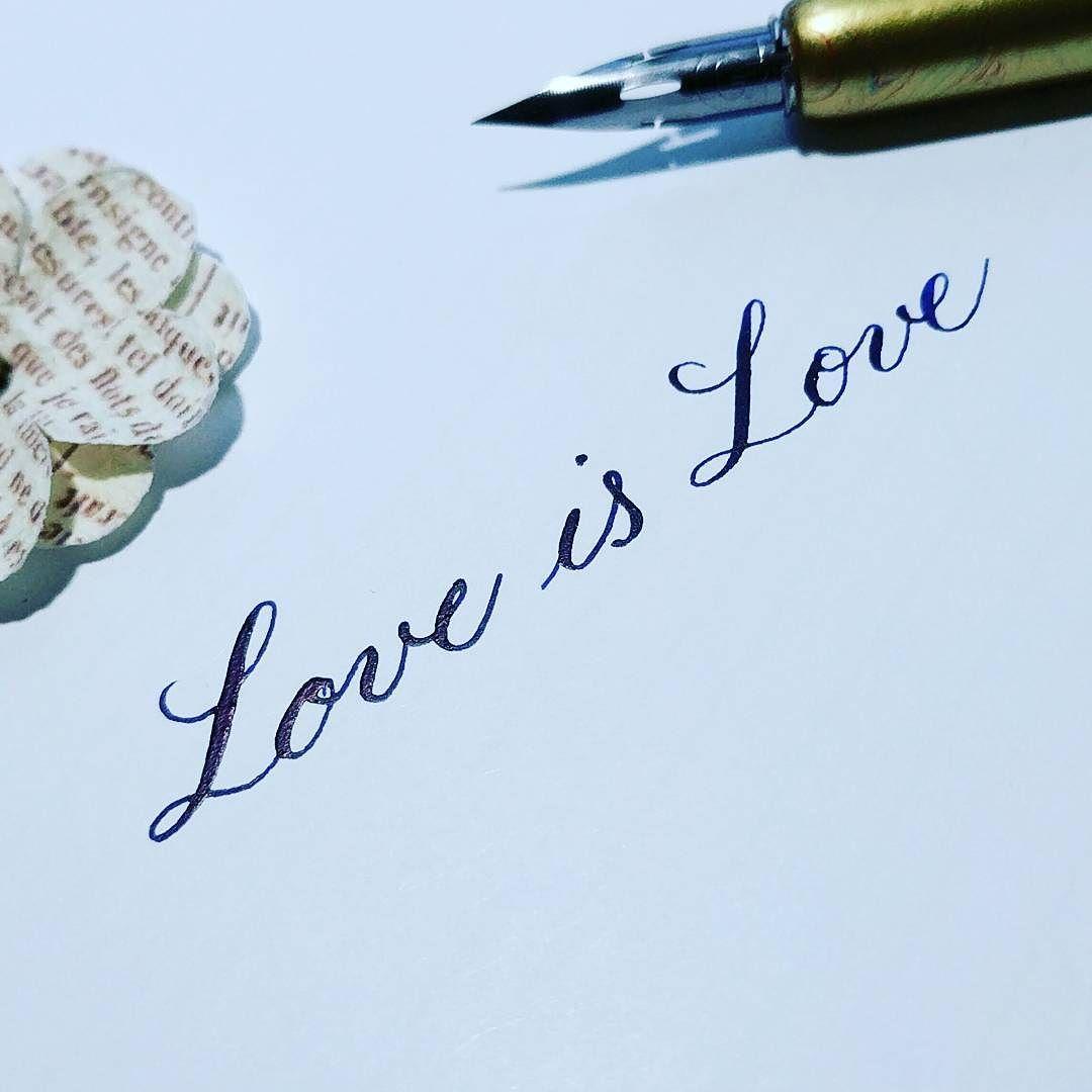 Love Is Love Calligraphy Practice Handwriting Handlettering Practicemakesperfect