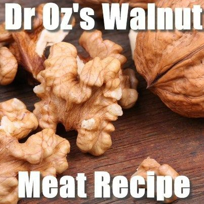 Walnut Meat is not really meat at all, but Dr Oz wants you to get it into your diet, because it is full of healthy ingredients. http://www.recapo.com/dr-oz/dr-oz-diet/dr-oz-sunflower-seed-butter-reduces-age-spots-what-is-walnut-meat/