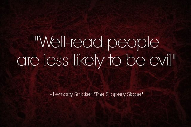 Quote Of The Week The Slippery Slope By Lemony Snicket Quote Of