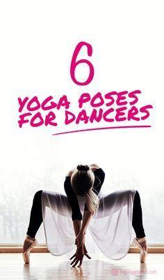 6 yoga poses for dancers  yoga poses yoga poses for