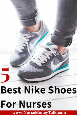 5 Best Nike Shoes For Nurses