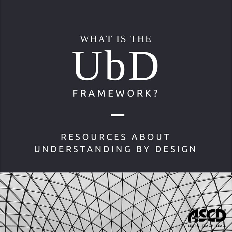 Thousands Of Educators Across The Country Use The Understanding By Design Framework Created By Gra Curriculum Mapping Curriculum Development Curriculum Design