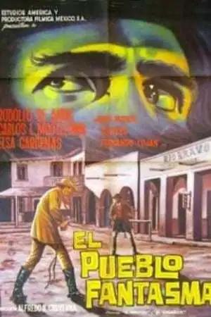 Poster El Pueblo Fantasma 1963 Pueblo Fantasma Fantasma Pueblo