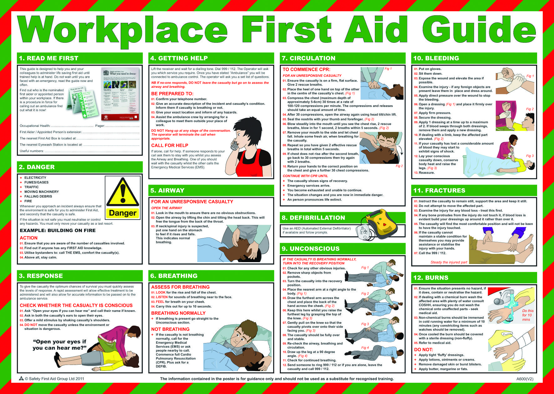 A first aider in the workplace provides
