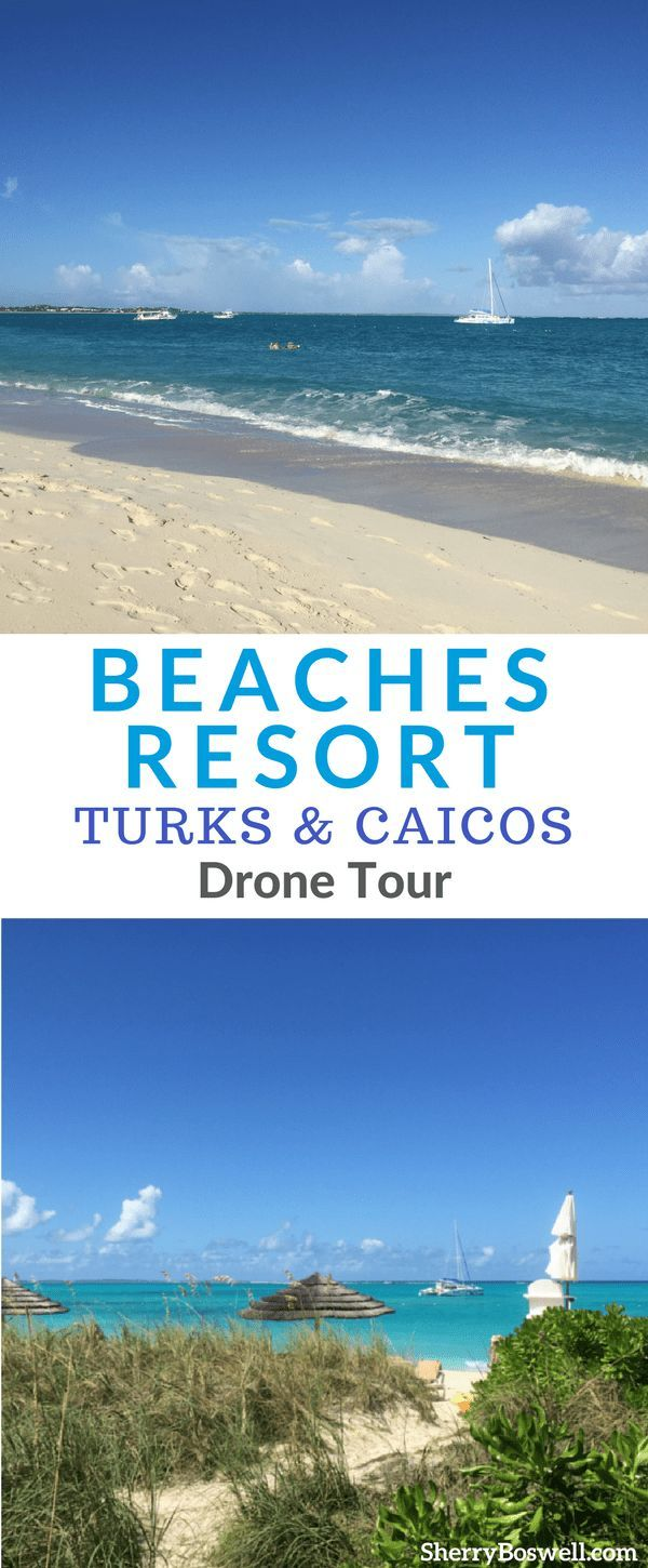 Beaches Turks And Caicos Tour Come Fly With Me On A Drone Tour