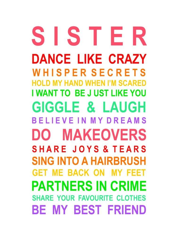 Sisters Print Sisters Quotes Love My Sister Sister Quotes