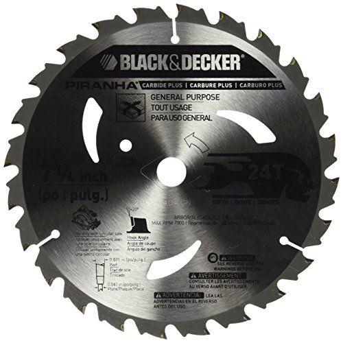 Black Decker Pr824 24t 7 1 4 Inch Carbide Saw Blade Best Circular Saw Circular Saw Blades Black Decker