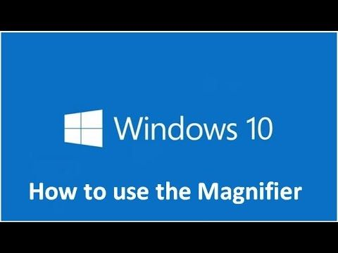 How to use the Magnifier in Windows 10. This tutorial will