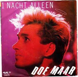 Muziek en Film >> Vinyl >> 45t: doe maar: 1 nacht alleen