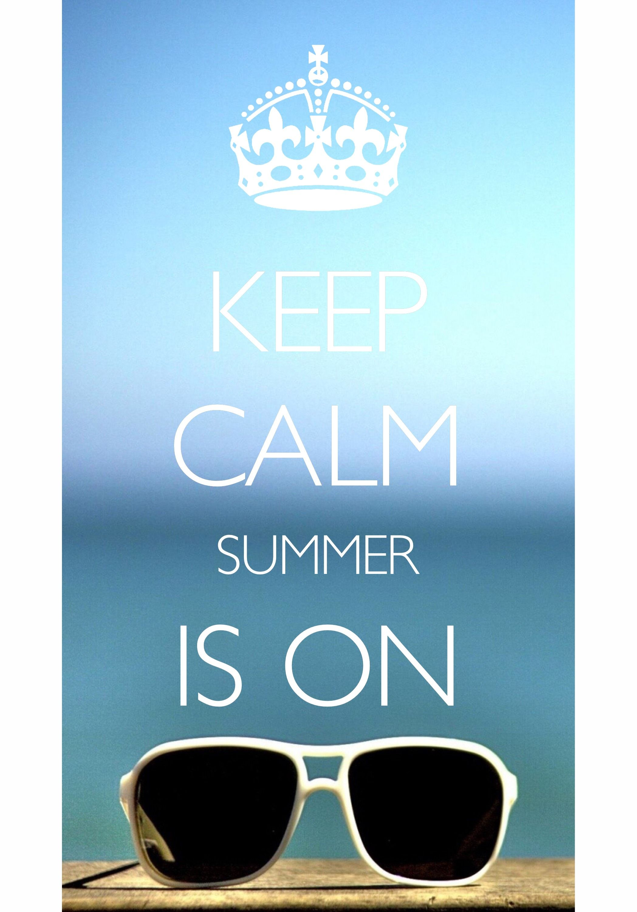 Delicieux Keep Calm Summer Is On / Created With Keep Calm And Carry On For IOS #