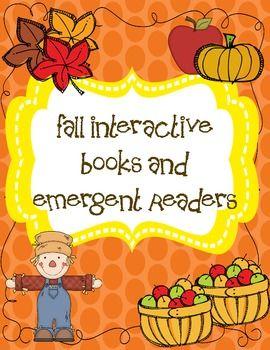 Fall Interactive Emergent Readers Emergent Readers Fall Classroom Ideas Autumn Preschool Theme
