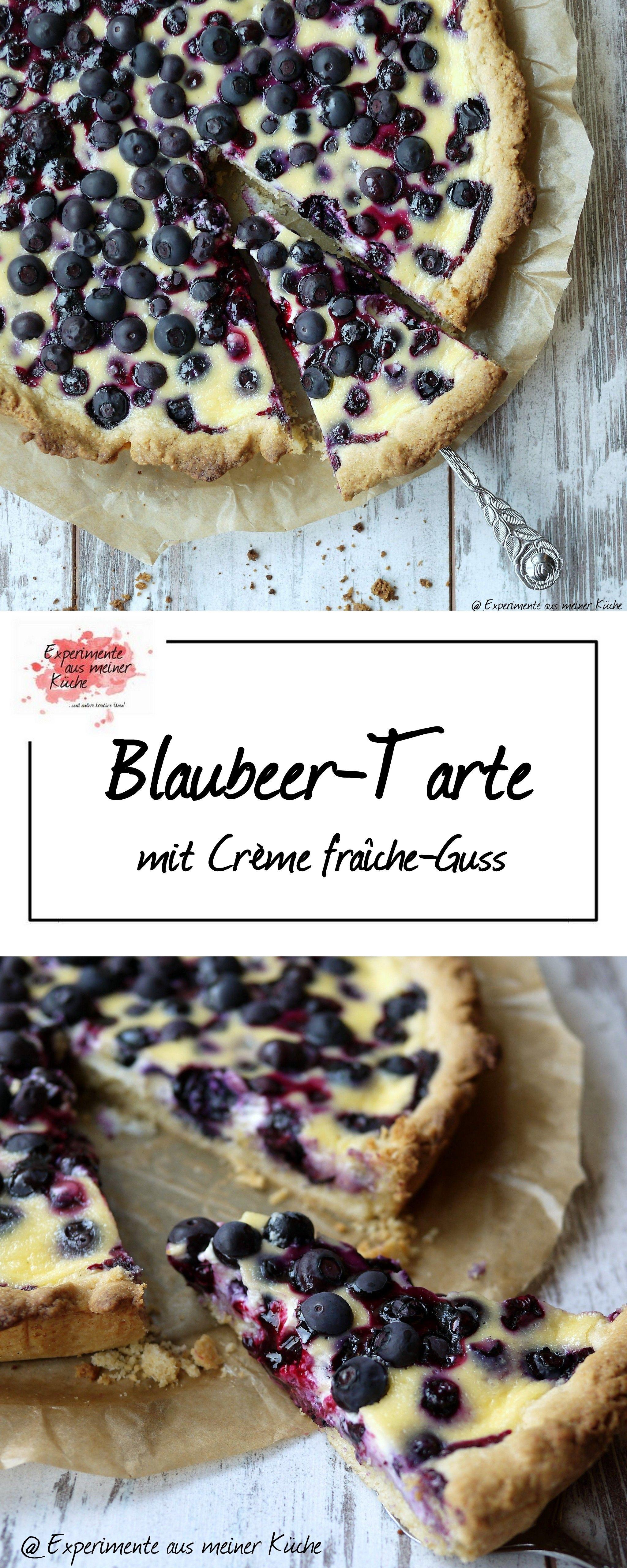 Blaubeer-Tarte mit Crème fraîche-Guss - Experimente aus meiner Küche