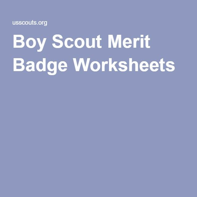 Merit Badge Worksheets Boy Scouts Merit Badges Merit Badge Boy Scouts