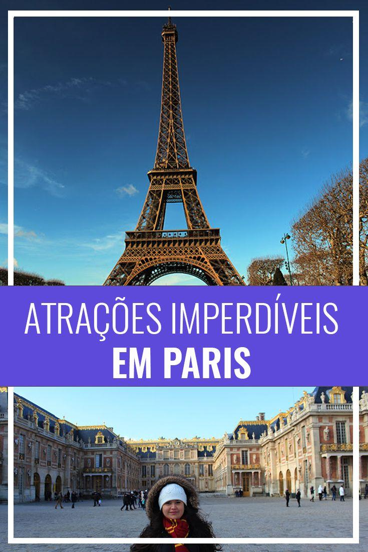O que fazer em Paris - Atrações imperdíveis | Dicas de