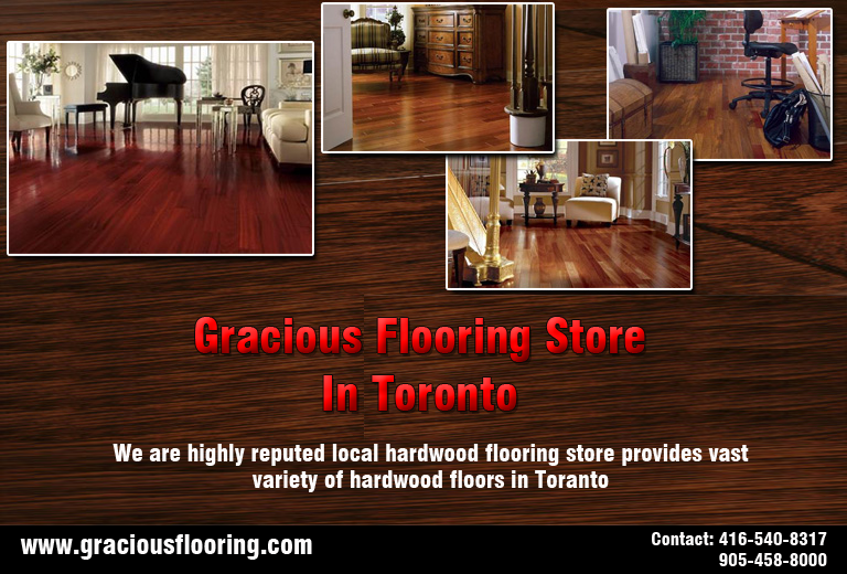 One Of The Best Graciousflooringstore In Toronto We Are Highly