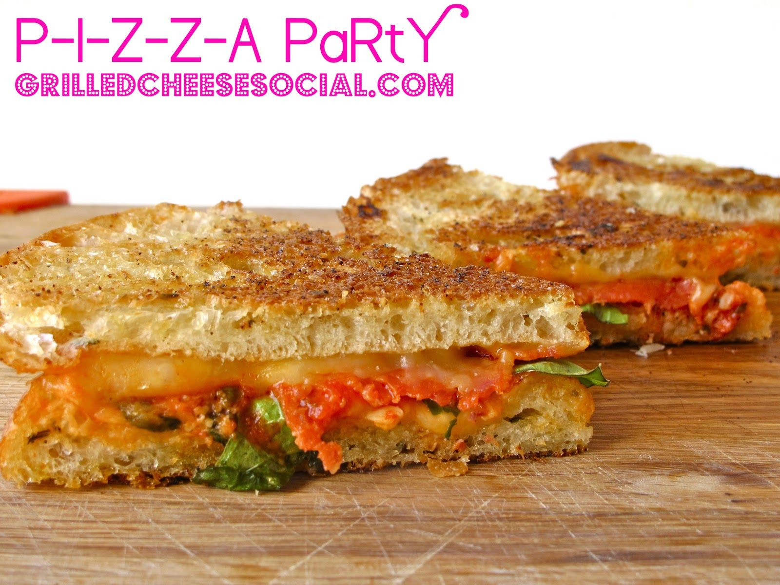 Grilled Cheese Social: P-I-Z-Z-A PaRtY