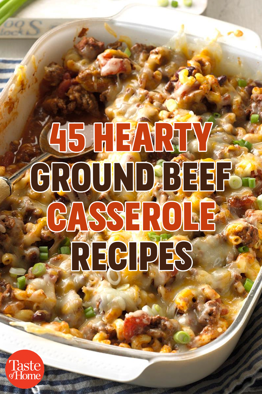 45 Hearty Ground Beef Casserole Recipes images