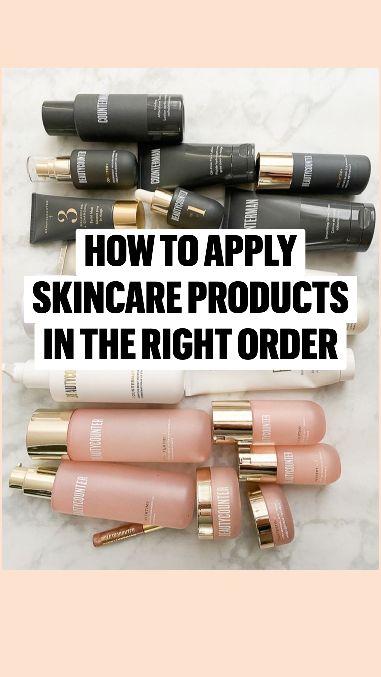 How to apply skincare products in the right order
