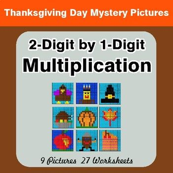 2 Digit by 1 Digit Multiplication Thanksgiving Math Mystery