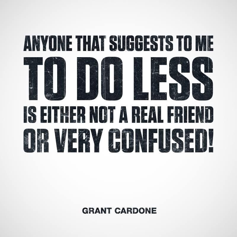 Pin By Randi Cohen On Motivational Quotes Grant Cardone Quotes Motivational Picture Quotes Grant Cardone