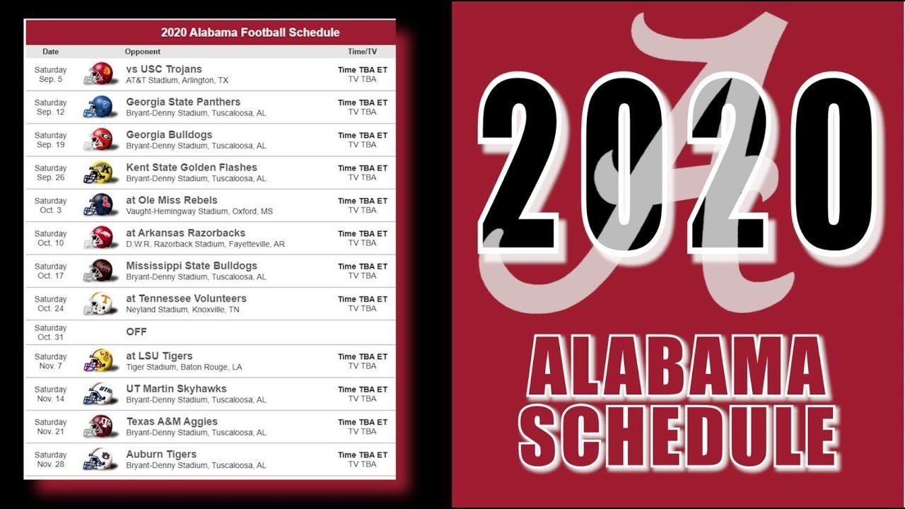 Alabama Football 2020 In 2020 Alabama Football Schedule Alabama Football Ohio State Football