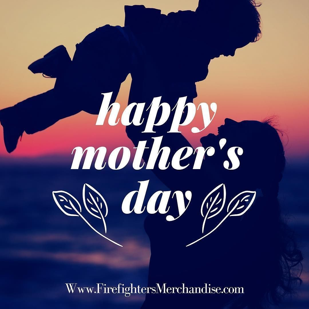 Happy Mothers Day From All Of Us At Firefighters Merchandise Mothersday Geherfireflex Happy Mothers Day Instagram Post Template Instagram Posts