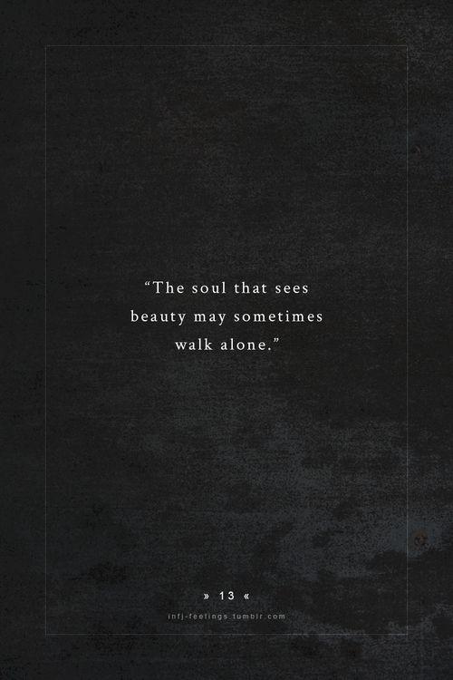 Beauty walks alone