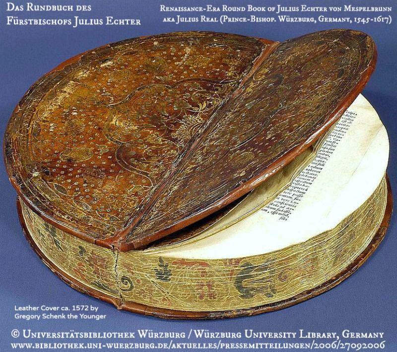 Das Rundbuch Des Furstbischofs Julius Echter The Only Known Renaissance Era Round Book Originally Owned By Julius Echter Von Bibliothek Prince Universitat