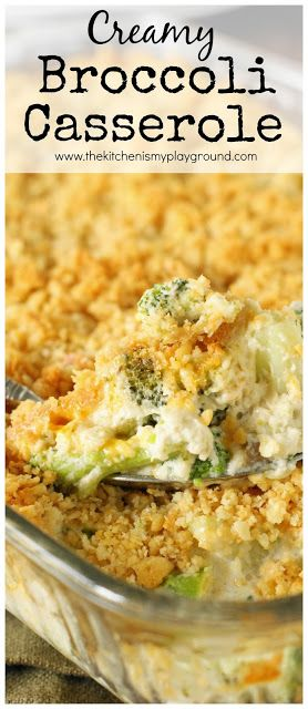 Creamy Broccoli Casserole ~ A family-favorite. With its cheesy broccoli goodness & buttered cracker topping, what's not to love?  A perfect side for Thanksgiving, Christmas, or any day!  www.thekitchenismyplayground.com #thanksgivingrecipes