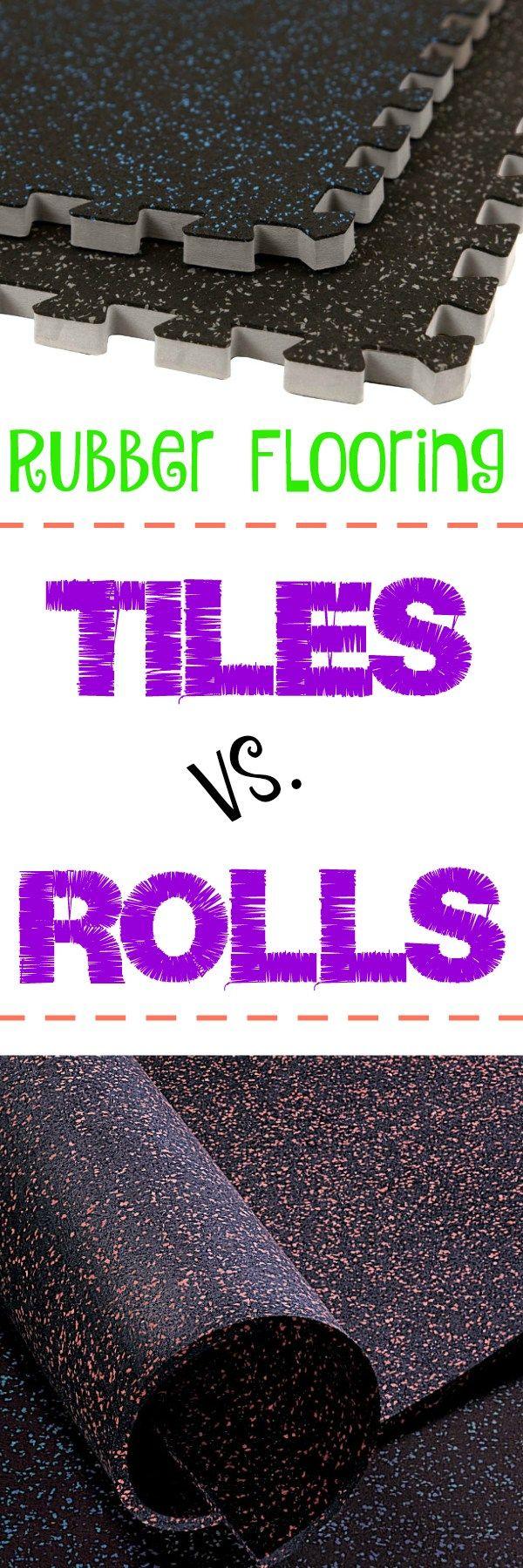 Rubber Flooring Tiles Vs. Rolls Fitness center Home