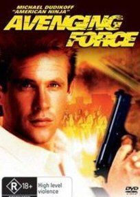 Avenging Force Is My Favorite Dudikoff Movie Of Course American Ninja Is A Paradigm Of His Image That His Avenging Force Action Movies Best Action Movies
