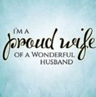 Husband Proud Wife Quotes Im A Proud Wife Of A Wonderful Husband