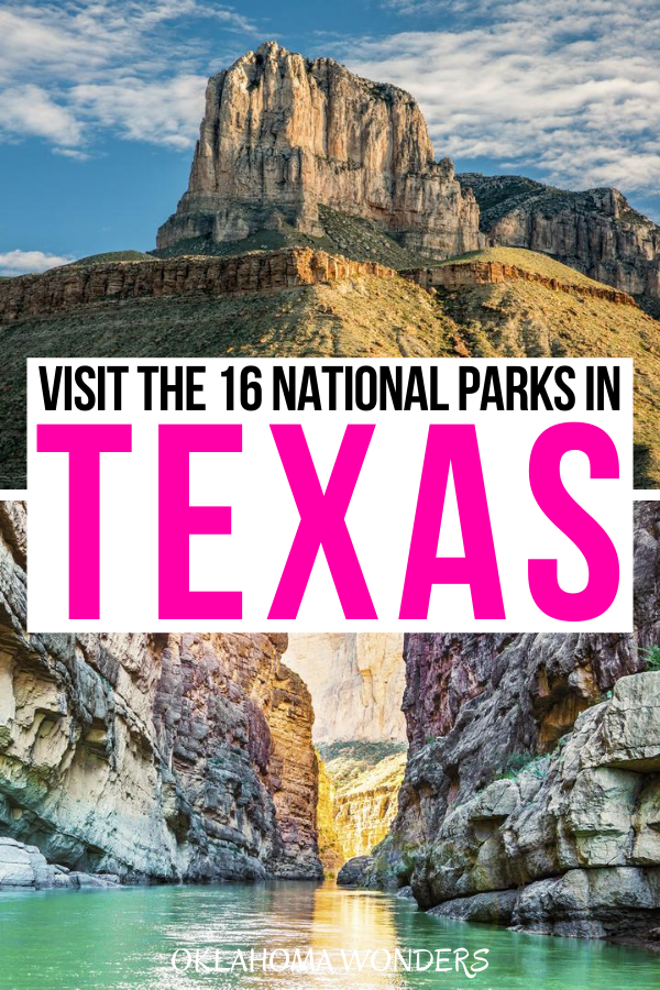 The 16 National Parks in Texas: Why & How to Visit Each ...