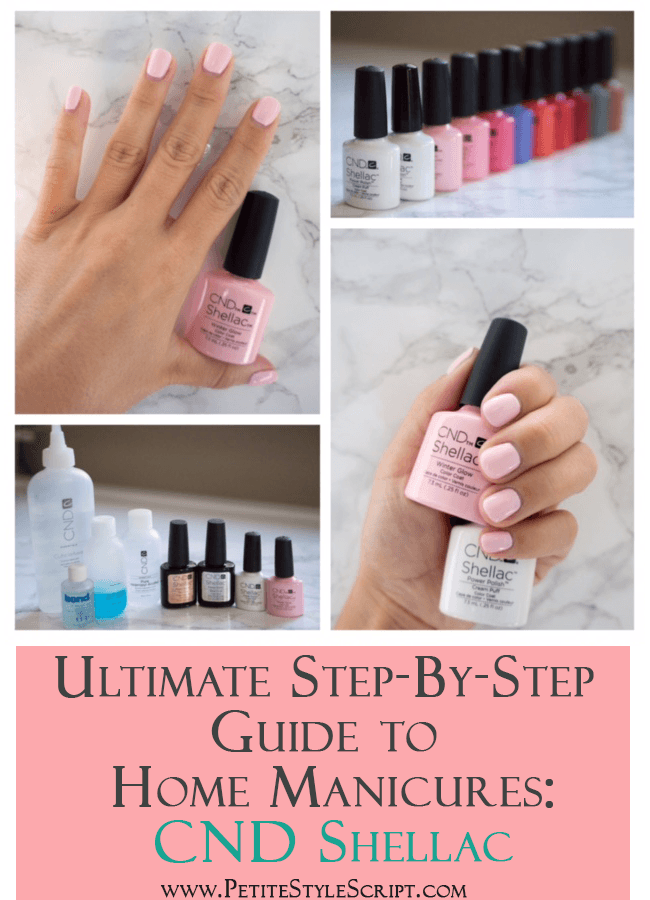 Ultimate Guide To At Home Manicure Cnd Shellac Nail Polish Gel Polish Step By Step Guide 14 Gel Manicure At Home Manicure At Home Shellac Nail Polish