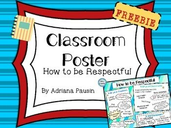 An Awesome Classroom Poster To Teach Students How To Be Respectful With Their Teachers And Classmates This Pos Classroom Posters Classroom Character Education