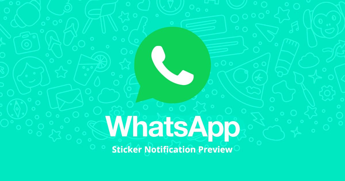 Sticker Notification Preview will coming soon in WhatsApp
