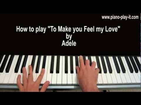 To Make You Feel My Love Piano Tutorial Adele Youtube How Are