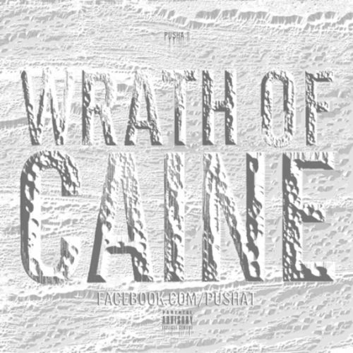 Pusha T - Wrath of Caine MIXTAPE FREE MP3 DOWNLOAD + REVIEW