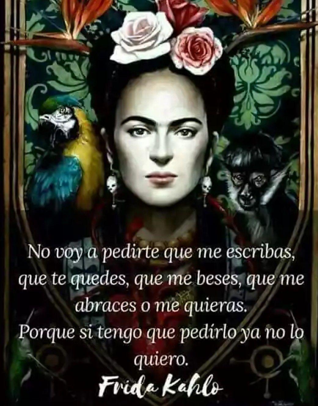 Vientos Del Alma Frida Frases De Frida Frida Kalo