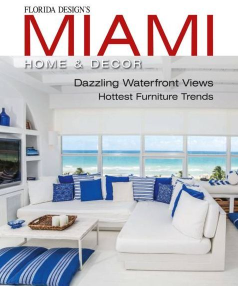 Florida Designu0027s Miami Home U0026 Decor