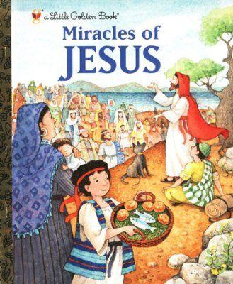 Miracles of Jesus - By: Jane Werner Watson