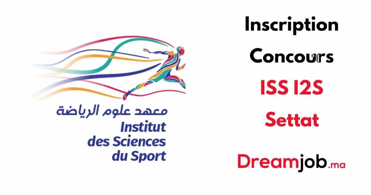 Inscription Concours Iss I2s Settat 2020 2021 Dreamjob Ma Inscription Concours Dossier De Candidature Sciences Mathematiques