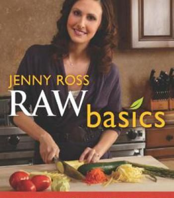 Raw basics incorporating raw living foods into your diet using easy raw basics incorporating raw living foods into your diet using easy and delicious recipes pdf forumfinder Gallery