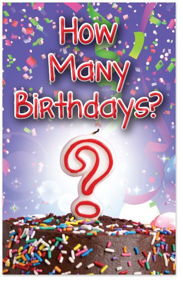 How Many Birthdays?