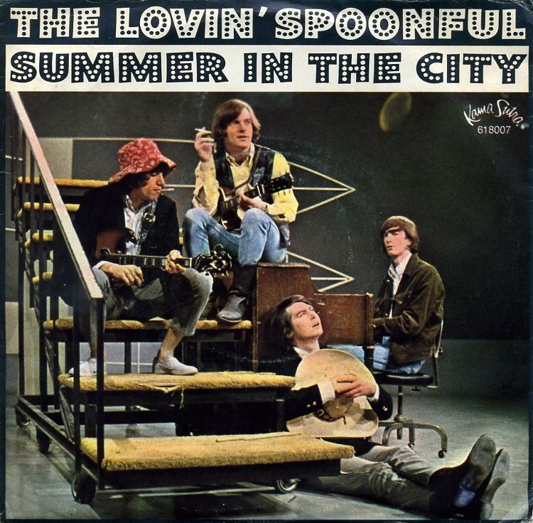 Music Monday Summer In The City By The Lovin Spoonful 1966 The Lovin Spoonful Songs Greatest Songs