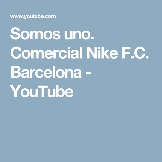 Comercial Nike F.C. Barcelona - YouTube