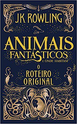 Animais Fantasticos E Onde Habitam O Roteiro Original